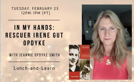 In My Hands: Rescuer Irene Gut Opdyke